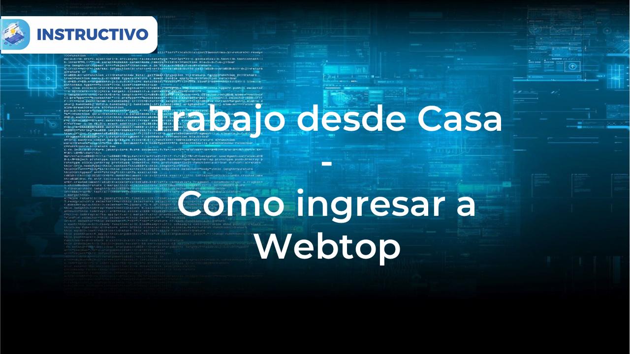 Como me conecto a Webtop